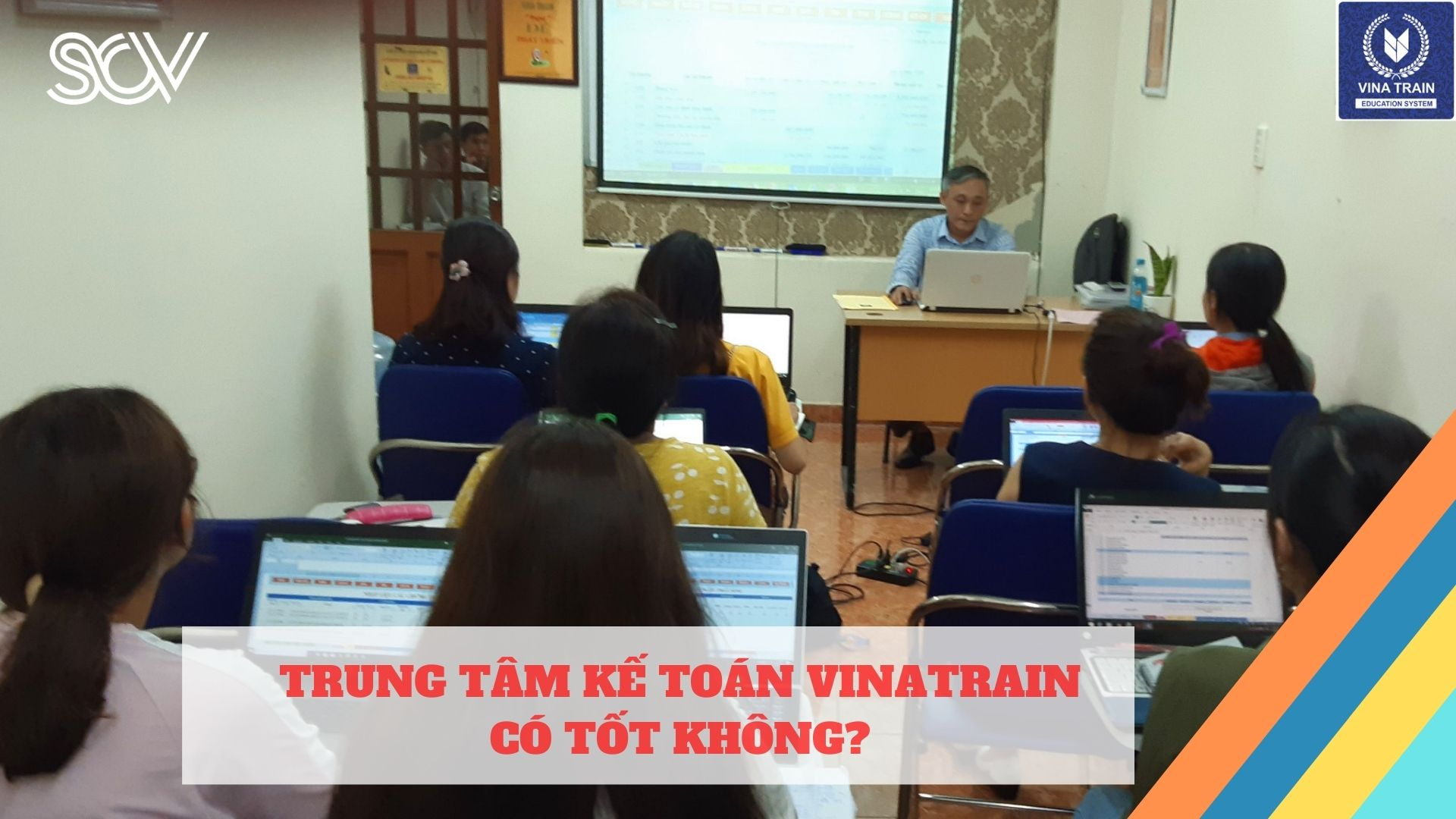 Trung tâm kế toán VinaTrain có tốt không