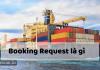Bạn có biết booking request được sử dụng như thé nào không?