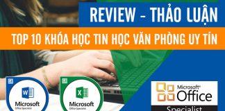 REVIEW 10+ Khóa học TIN HỌC VĂN PHÒNG ở đâu tốt nhất Hà Nội, Tphcm