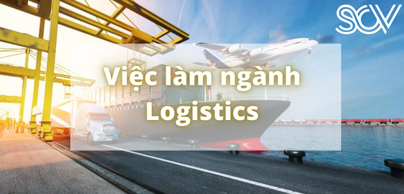 Top 5 công việc hot ngành Logistics
